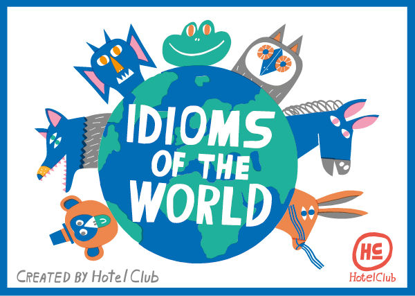 Meaning idioms of the world
